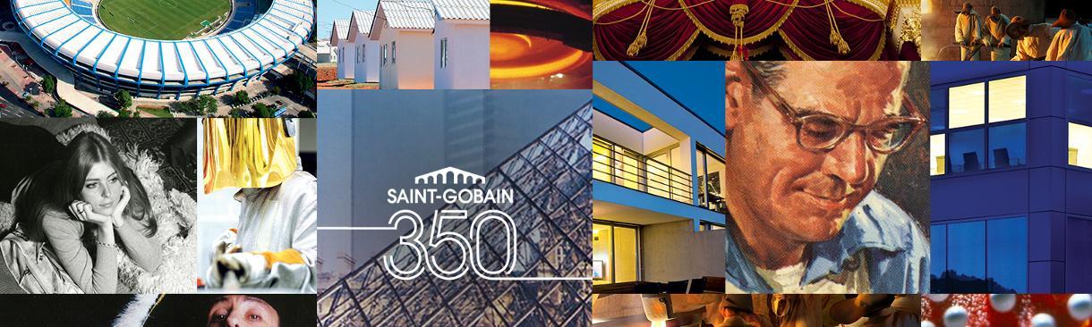 SAINT GOBAIN 350 ANS – La plus importante exposition sur le Web